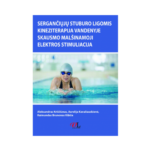 Sergančiųjų stuburo ligomis kineziterapija vandenyje skausmo malšinamoji elektros stimuliacija